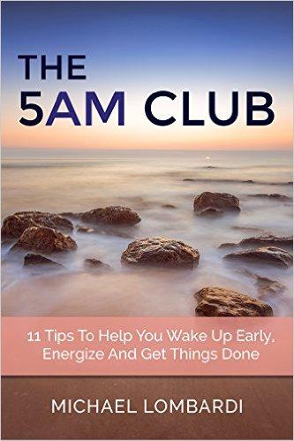 The 5AM Club - Michael Lombardi